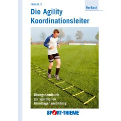"""The Agility Coordination Ladder"" Handbook"