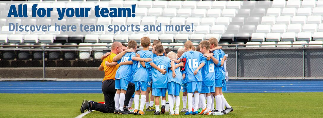 Team sports - All for your team!