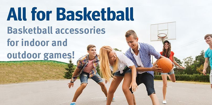 Basketball accessories for indoor and outdoor games